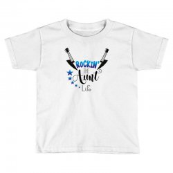rockin the aunt life Toddler T-shirt | Artistshot