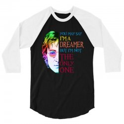 you may say i'm a dreamer 3/4 Sleeve Shirt | Artistshot