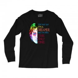 you may say i'm a dreamer Long Sleeve Shirts | Artistshot