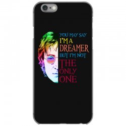 you may say i'm a dreamer iPhone 6/6s Case | Artistshot
