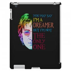 you may say i'm a dreamer iPad 3 and 4 Case | Artistshot