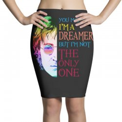 you may say i'm a dreamer Pencil Skirts | Artistshot