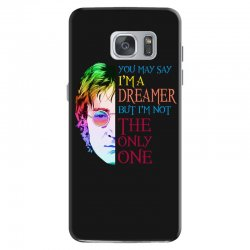 you may say i'm a dreamer Samsung Galaxy S7 Case | Artistshot