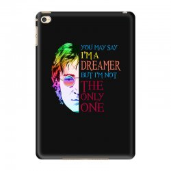 you may say i'm a dreamer iPad Mini 4 Case | Artistshot