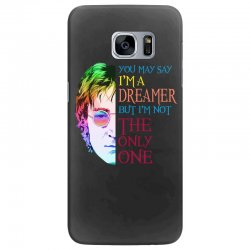 you may say i'm a dreamer Samsung Galaxy S7 Edge Case | Artistshot