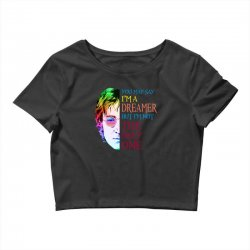 you may say i'm a dreamer Crop Top | Artistshot