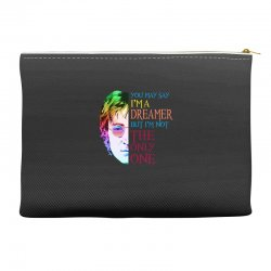 you may say i'm a dreamer Accessory Pouches | Artistshot