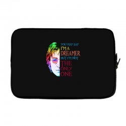 you may say i'm a dreamer Laptop sleeve | Artistshot