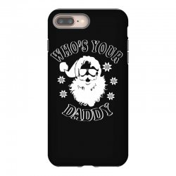 whos your daddy hoodie santa ugly sweater party iPhone 8 Plus | Artistshot