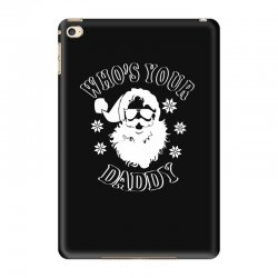 whos your daddy hoodie santa ugly sweater party iPad Mini 4 | Artistshot