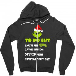 the grinch to do list drive jeep christmas Zipper Hoodie | Artistshot