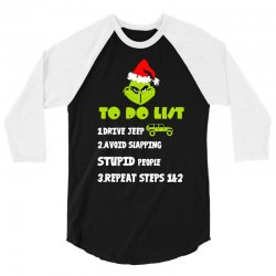 the grinch to do list drive jeep christmas 3/4 Sleeve Shirt | Artistshot