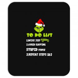 the grinch to do list drive jeep christmas Mousepad | Artistshot