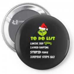 the grinch to do list drive jeep christmas Pin-back button | Artistshot