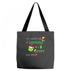 snow christmas in a world full of grinches be cindy lou who shirts Tote Bags | Artistshot