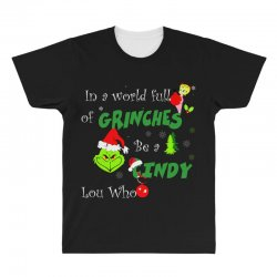 snow christmas in a world full of grinches be cindy lou who shirts All Over Men's T-shirt | Artistshot