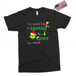 snow christmas in a world full of grinches be cindy lou who shirts Exclusive T-shirt | Artistshot
