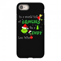 snow christmas in a world full of grinches be cindy lou who shirts iPhone 8 | Artistshot