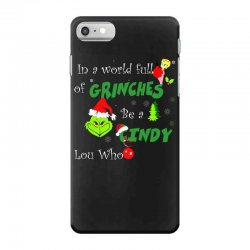 snow christmas in a world full of grinches be cindy lou who shirts iPhone 7 Case | Artistshot