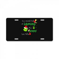 snow christmas in a world full of grinches be cindy lou who shirts License Plate | Artistshot