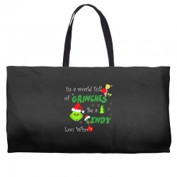 snow christmas in a world full of grinches be cindy lou who shirts Weekender Totes | Artistshot