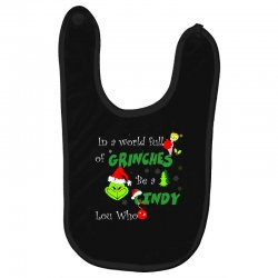 snow christmas in a world full of grinches be cindy lou who shirts Baby Bibs | Artistshot