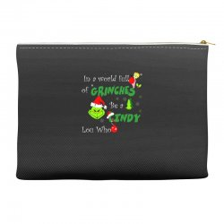 snow christmas in a world full of grinches be cindy lou who shirts Accessory Pouches | Artistshot