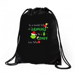 snow christmas in a world full of grinches be cindy lou who shirts Drawstring Bags | Artistshot