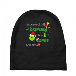 snow christmas in a world full of grinches be cindy lou who shirts Baby Beanies | Artistshot