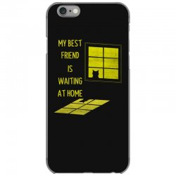 my best friend is waiting at home iPhone 6/6s Case | Artistshot