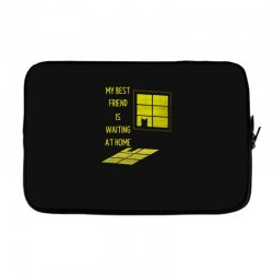 my best friend is waiting at home Laptop sleeve | Artistshot
