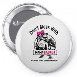 mama saurus Pin-back button | Artistshot