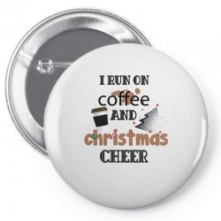 i run on coffee jesus and christmas cheer Pin-back button | Artistshot