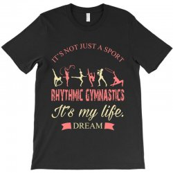 Rhythmic gymnastics - Motivational T-Shirt | Artistshot