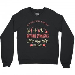 Rhythmic gymnastics - Motivational Crewneck Sweatshirt | Artistshot