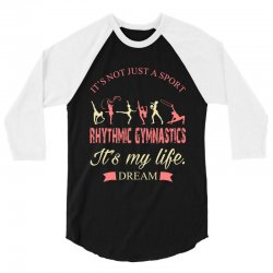 Rhythmic gymnastics - Motivational 3/4 Sleeve Shirt | Artistshot