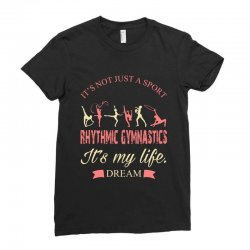 Rhythmic gymnastics - Motivational Ladies Fitted T-Shirt | Artistshot