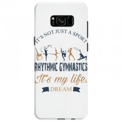 Rhythmic gymnastics - Motivational Samsung Galaxy S8 Case | Artistshot