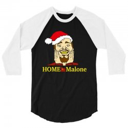 home malone christmas sweatshirt 3/4 Sleeve Shirt | Artistshot
