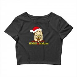 home malone christmas sweatshirt Crop Top | Artistshot