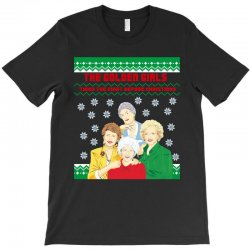 golden girls  may all your christmas T-Shirt | Artistshot