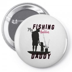fishing daddy Pin-back button | Artistshot