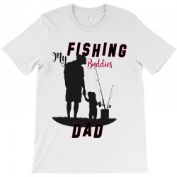 fishing dad T-Shirt | Artistshot