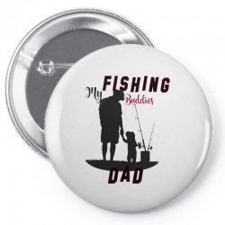 fishing dad Pin-back button | Artistshot