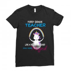 1st first grade teacher cute magical unicorn Ladies Fitted T-Shirt | Artistshot