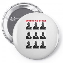 expressions of holt Pin-back button | Artistshot