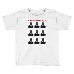 expressions of holt Toddler T-shirt | Artistshot