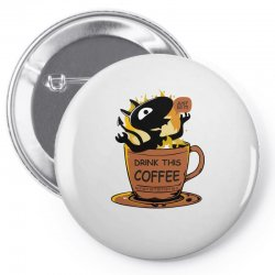 coffee. do it! Pin-back button | Artistshot