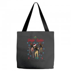 all the jingle ladies christmas all the jingle ladies Tote Bags | Artistshot
