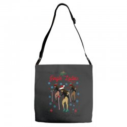 all the jingle ladies christmas all the jingle ladies Adjustable Strap Totes | Artistshot